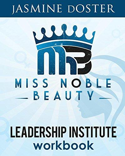 Miss Noble Beauty Leadership Institute Workbook