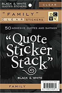 Diecuts With A View Black and White 4-3/8 inches by 7 inches 10 Sheets Clear Sticker Quote Stack, Family