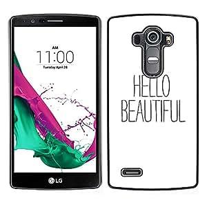 Hello Beautiful Texto Blanco Negro Coqueteo- Metal de aluminio y de plástico duro Caja del teléfono - Negro - LG G4