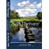 Self-Therapy: A Step-By-Step Guide to Creating Wholeness and Healing Your Inner Child Using IFS, A New, Cutting-Edge Psychotherapy