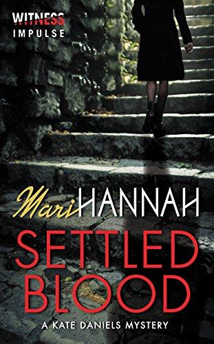 Settled Blood: A Kate Daniels Mystery (Kate Daniels Mysteries)