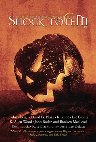 Shock Totem 9.5: Holiday Tales of the Macabre and Twisted - Halloween -