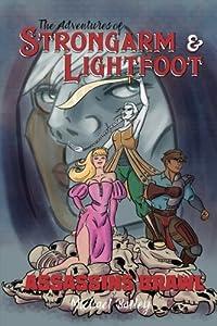 The Adventures of Strongarm & Lightfoot: Assassins Brawl (Volume 2)