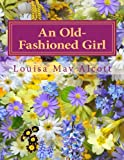 img - for An Old-Fashioned Girl book / textbook / text book