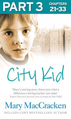 City Kid: Part 3 of 3 -