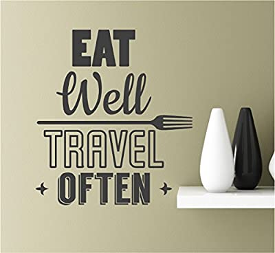 Eat well travel often Vinyl Wall Art Inspirational Quotes Decal Sticke