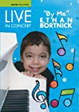 "Live in Concert""by me"" Ethan Bortnick"