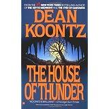 The House of Thunderby Dean Koontz