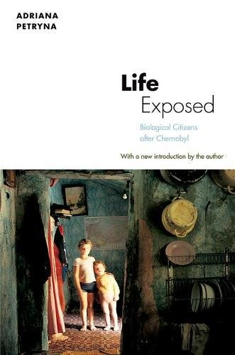 BOOK Life Exposed: Biological Citizens after Chernobyl R.A.R