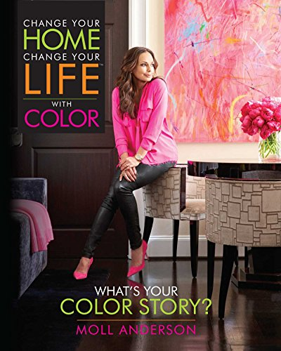change-your-home-change-your-life-with-color-whats-your-color-story