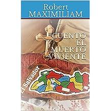 CUENTO EL MUERTO VIVIENTE (Spanish Edition)