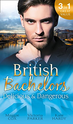 book cover of British Bachelors: Delicious and Dangerous