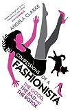 Confessions of a Fashionista