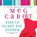 Size 14 Is Not Fat Either  (Heather Wells Mysteries, Book 2)