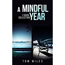 A Mindful Year: 2 Book Collection