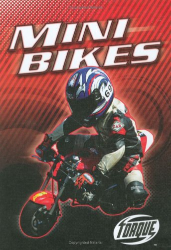 Mini Bikes (Torque Books: Motorcycles)