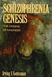 img - for Schizophrenia Genesis: The Origins of Madness book / textbook / text book