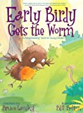 Early Birdy Gets the Worm (Picture Reader): A Picture Reading Book for Young Children