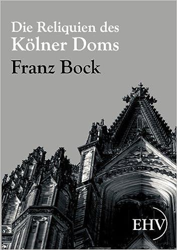 Book Die Reliquien des Kölner Doms