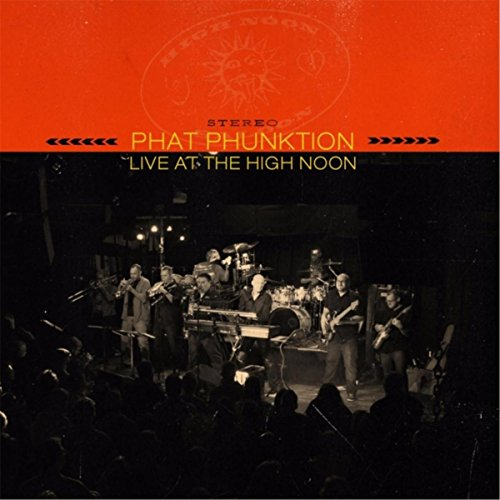 Live at the High Noon [Explicit]