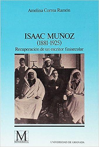 Isaac Muñoz (1881-1925) (Fuera de Colección): Amazon.es: A Correa Ramón: Libros