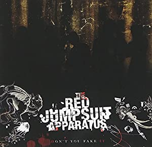 The Red Jumpsuit Apparatus Don T You Fake It Amazon