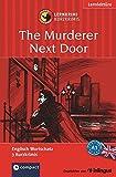 The Murderer Next Door: Lernkrimi Englisch. Grundwortschatz - Niveau A1 (Compact Lernkrimi - Kurzkrimis)