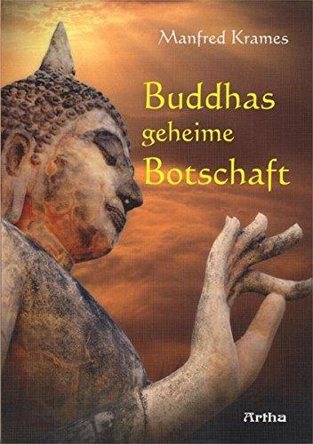 Buddhas geheime Botschaft