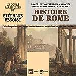 Histoire de Rome | Stéphane Benoist