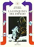 La Conquista del Espacio, Lorenzo Pinna, 8471319268