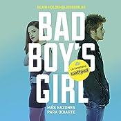 ¡Más razones para odiarte! [More Reasons to Hate You! (Bad Boy's Girl, Book 2)] | Blair Holden, Sheila Espinosa Arribas - traducción
