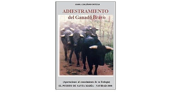 Amazon.com: ADISTRAMIENTO DEL GANADO BRAVO: Aportaciones al conocimiento de su etologia (Spanish Edition) eBook: JUAN JOSE ZALDIVAR ORTEGA, ...
