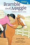 img - for Bramble and Maggie: Horse Meets Girl (Candlewick Sparks) book / textbook / text book