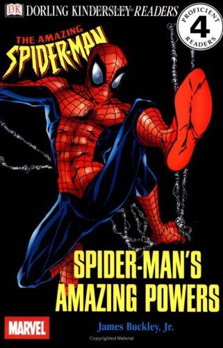Read Online DK Readers: Spider-Man's Amazing Powers (Level 4: Proficient Reader) PDF