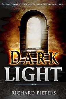 Dark Light by [Pieters, Richard]