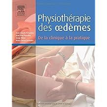 Physiothérapie des Oedèmes: de la Clinique À la Pratique