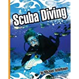 Scuba Diving (Extreme Sports (Child's World)) by Michael Teitelbaum (2011-08-01)