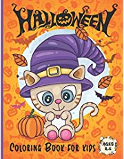 Halloween Coloring Book for kids Ages 2-5: A Collection of Fun and Easy Halloween Coloring Pages for Kids Toddlers and Preschoolers | Original Gift for Boys and Girls Ages 3-6