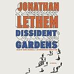 Dissident Gardens: A Novel | Jonathan Lethem