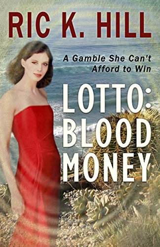 E-book - Lotto: Blood Money by Ric K. Hill