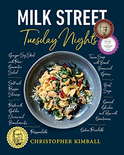 (Milk Street: Tuesday Nights: More than 200 Simple Weeknight Suppers that Deliver Bold Flavor, Fast)