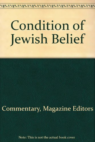 the condition of jewish belief - 1