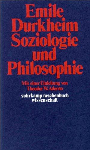 Soziologie und Philosophie (suhrkamp taschenbuch wissenschaft)
