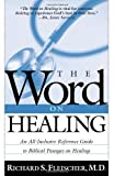 The Word on Healing, Richard Fleischer, 0884199681