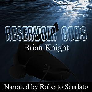 Reservoir Gods Audiobook