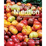 Contemporary Nutrition: A Functional Approach: A Functional Approach