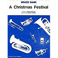 A Christmas Festival: (Brass Band Score and Parts)