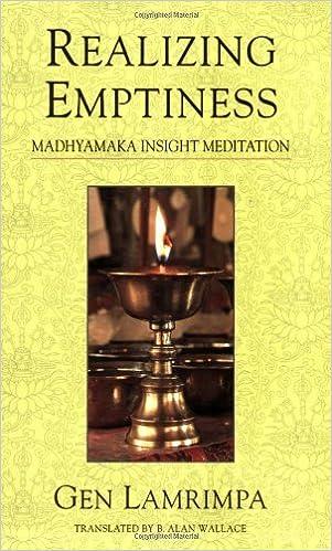 Realizing Emptiness: Madhyamaka Insight Meditation by Gen Lamrimpa (2002-09-26)