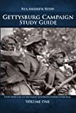 Gettysburg Campaign  Study Guide, Volume One: 700+ Questions and Answers For Students of Battle