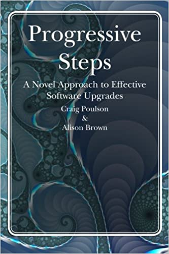 Book Progressive Steps: A Novel Approach to Effective Software Upgrades